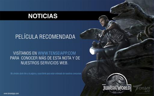 jurasic world pelicula recomendada en tensei app